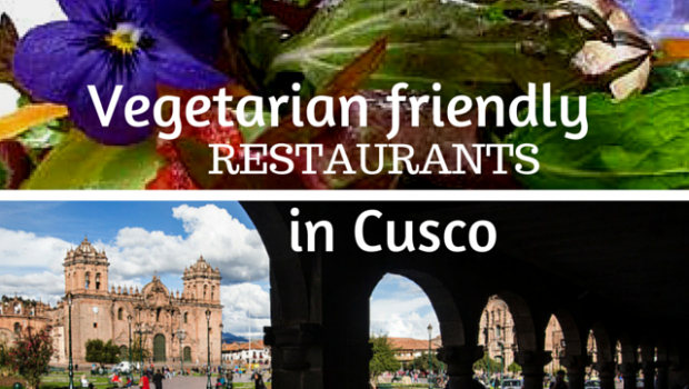 Cusco Vegetarian Friendly Restaurants