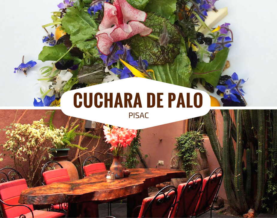 Cuchara de Palo restaurant in Pisac, a town in the Sacred Valley of the Incas.
