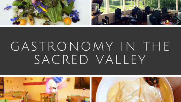 Gastronomy in the Sacred Valley