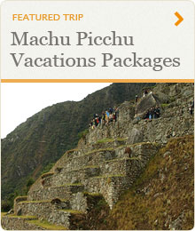 Machu Picchu Vacations Packages